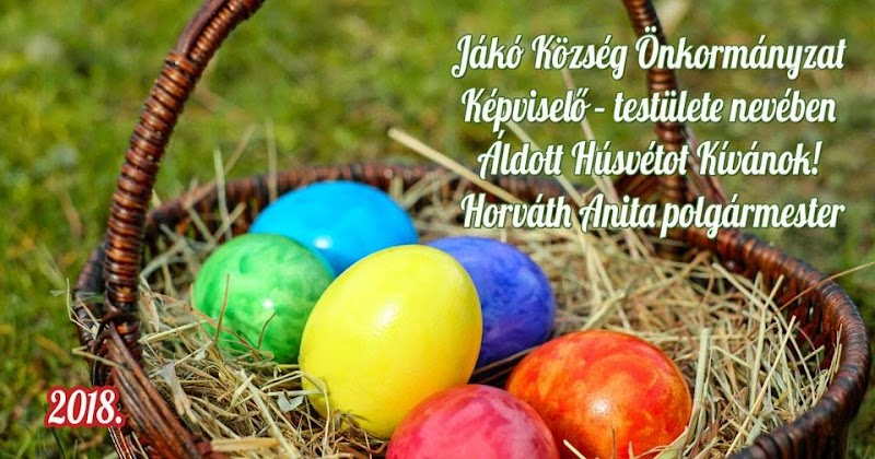 Áldott Húsvéti ünnepeket - 2018