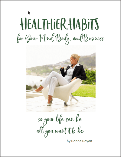 Healthier Habits for Your Mind, Body, and Business