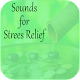 Download Sounds for Strees Relief For PC Windows and Mac