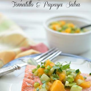 Easy Salmon with Tomatillo and Papaya Salsa.