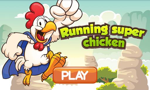 Running super chicken