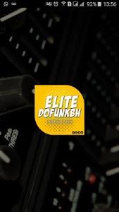 Elite Do Funk BH screenshot 1