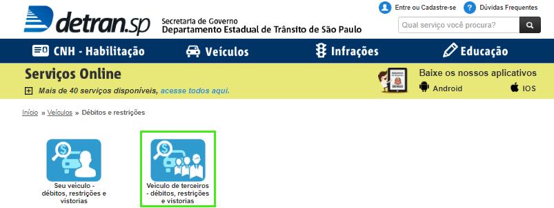 Escolha  a opção veículo de terceiros  para consultar veículos no site do detran SP