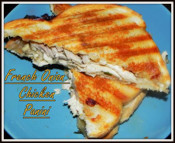 French Onion Chicken Panini
