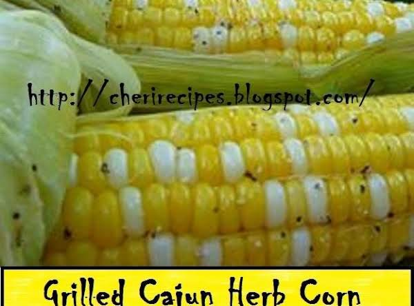 Try This Herb Butter Or My Cajun Herb Spread On Grilled Corn And The Cob And Other Veggies And Breads.