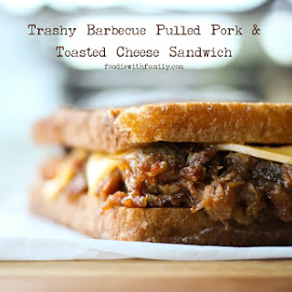 Trashy Barbecue Pulled Pork & Toasted Cheese Sandwich