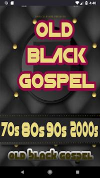Greatest Black Gospel Songs Old School Gospel Song Apk Latest