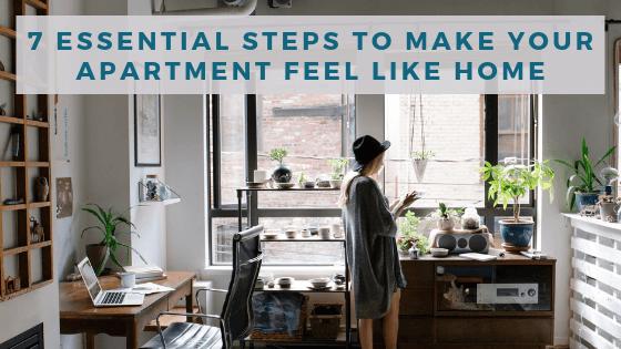 7 Easy Ways to Make a Rental Apartment Feel Like Home 1
