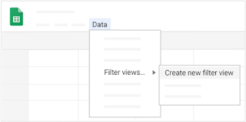 "From the menu, find ""Create a filter view"" by selecting ""Filter views"" under Data"