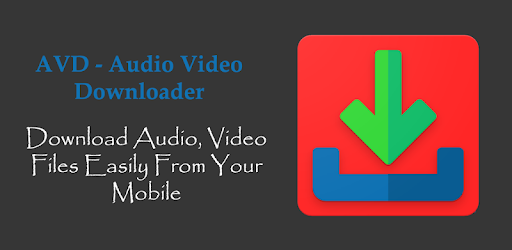 AVD - Audio Video Music Downloader for PC