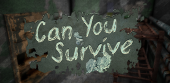 Can You Survive - VR and Normal Mode