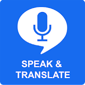Speak and Translate App Translator by Voice Typing
