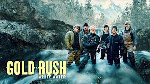 Gold Rush: White Water thumbnail