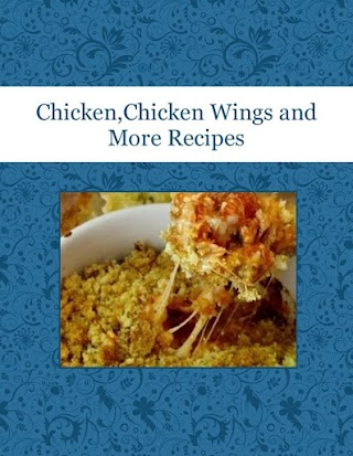 Chicken,Chicken Wings and More Recipes