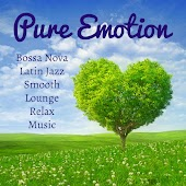 Pure Emotion - Bossa Nova Latin Jazz Smooth Lounge Relax Music for Romantic Evening Relax Time and Chakra Balance
