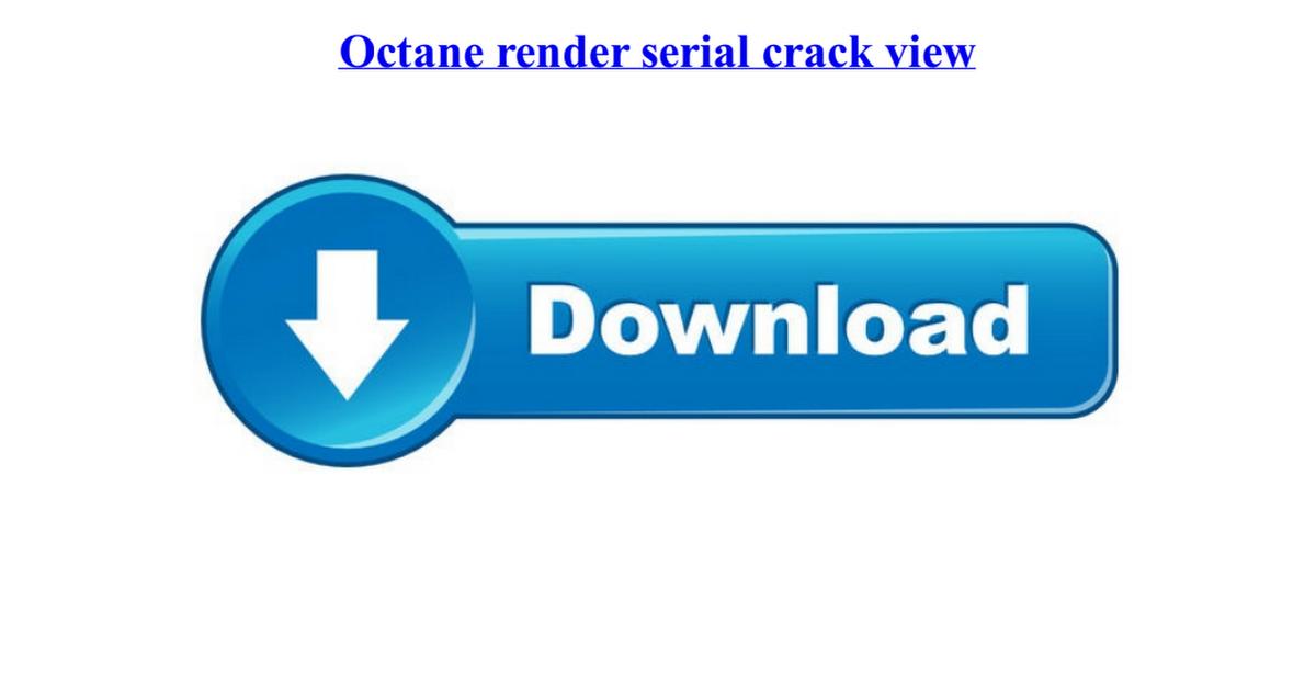 octane render serial crack