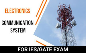 Electronics – Communication System Course For GATE/IES Exam 2019