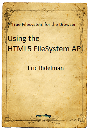 HTML5 File system API