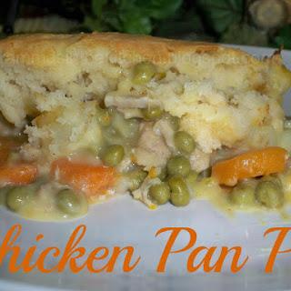 Chicken Pan Pie.