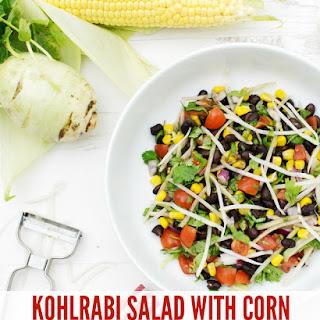 Kohlrabi Salad with Corn & Black Beans [vegan].