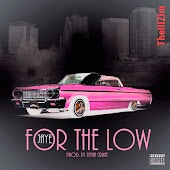 For the Low (TheIIIZim Chopped & Screwed Remix)