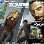 The Last Zombie:Before the After