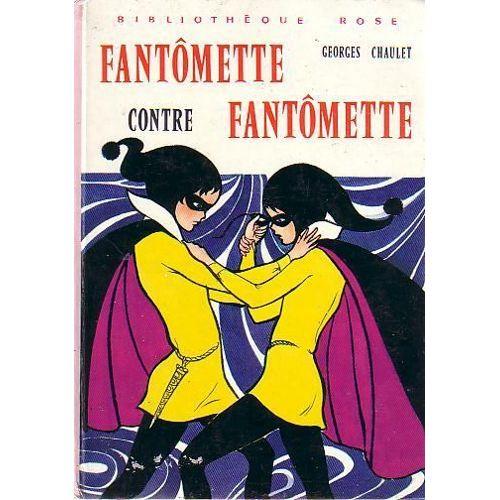 Fantômette , Sélection jeunesse de Pauline de Montesson