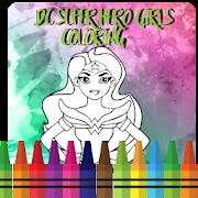 DC Super Hero Coloring Girls Book