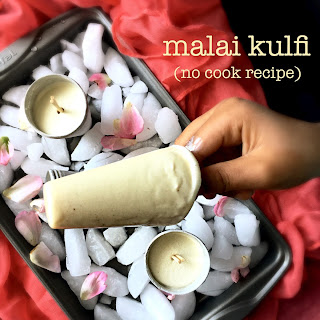 Malai Kulfi (no cook recipe)
