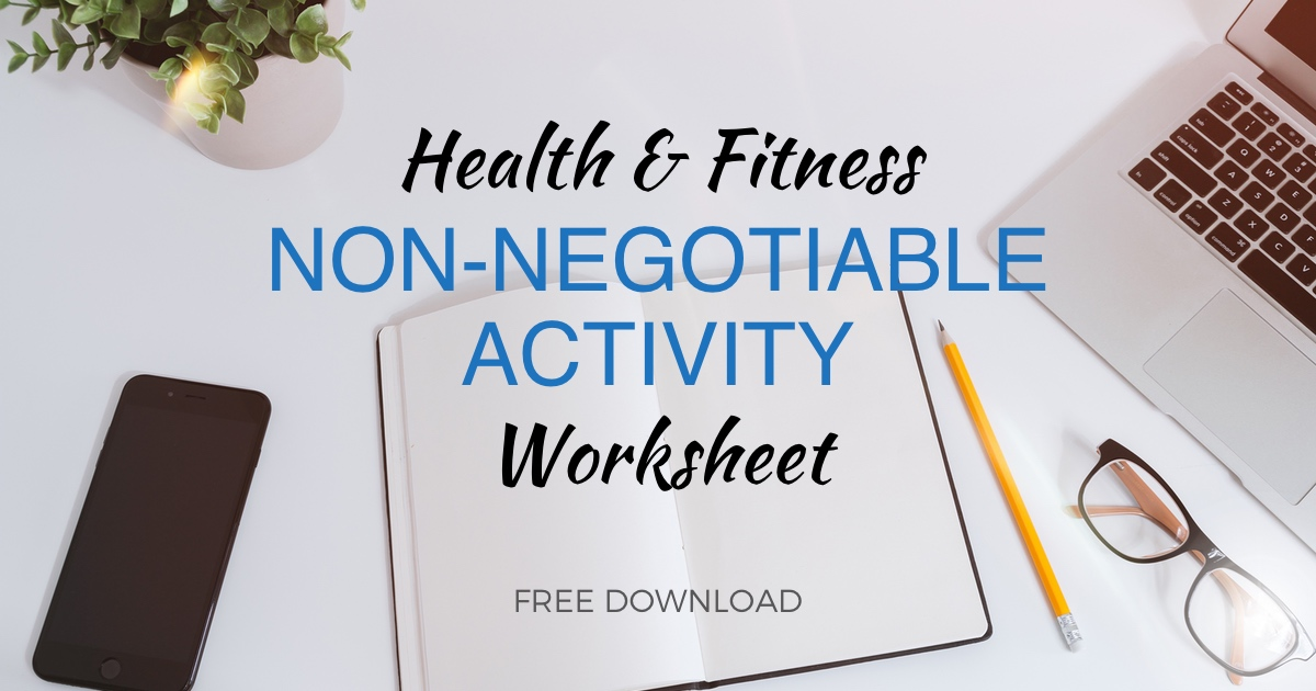 Health Fitness Non-Negotiable Activity Worksheet | Tom Nikkola