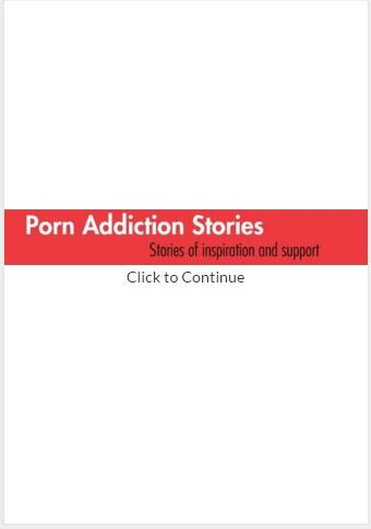 Porn Addiction Stories
