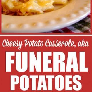 Cheesy Potato Casserole (Funeral Potatoes)