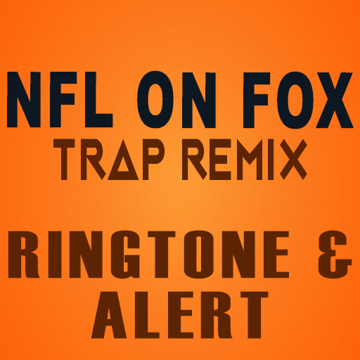 NFL On FOX Trap Remix Ringtone and Alert
