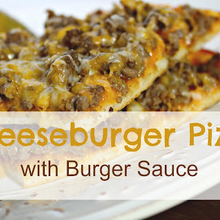 Cheeseburger Pizza with Burger Sauce.