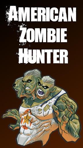 美國僵尸獵手 American Zombie Hunter