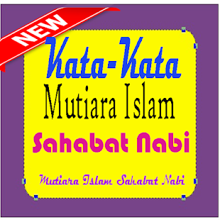 Download Kata Kata Mutiara Islam Sahabat Nabi Lengkap For Pc Windows And Mac Apk 1 0 Free Books Reference Apps For Android