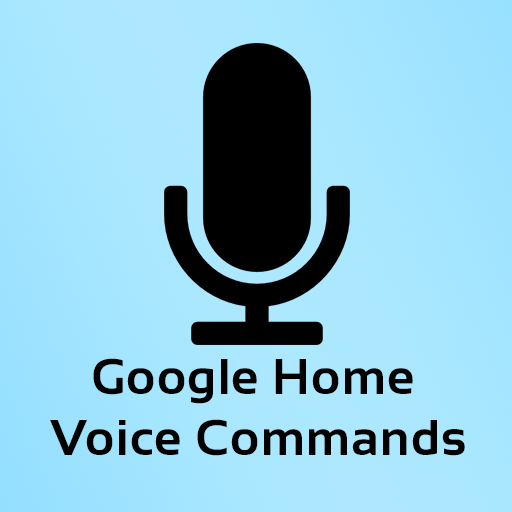 Commands for Google Home