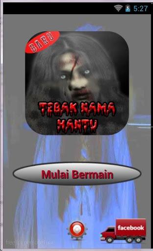 Tebak Nama Hantu di Indonesia