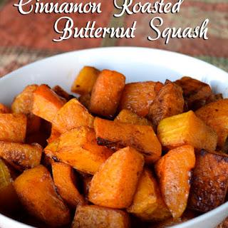 Cinnamon Roasted Butternut Squash.