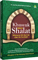 Khusyuk dalam Shalat Menurut Al-Qur'an dan Sunnah | RBI
