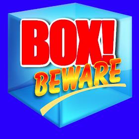 Box! Beware