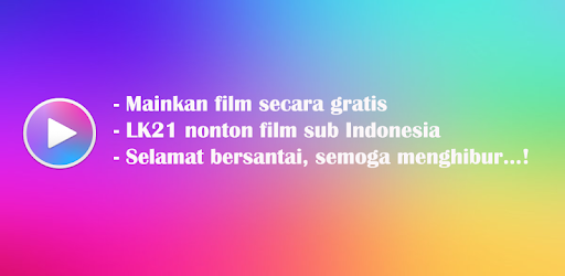 LK21 Nonton Film Sub Indo 1 0 5 apk download for Android