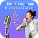 Phone Microphone - Announcement Mic - Androidアプリ