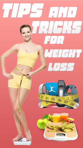 Tips Tricks for Weight Loss