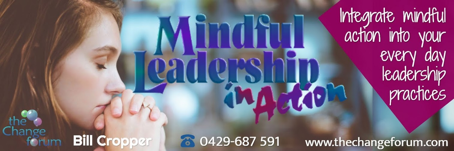 Mindful Leadership in Action - CAIRNS October 30 2019