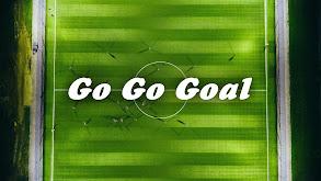 Go Go Goal thumbnail