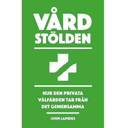 Vårdstölden av John Lapidus