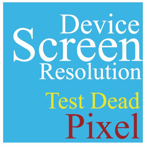 Screen Resolution & Dead Pixel Test - Apps on Google Play