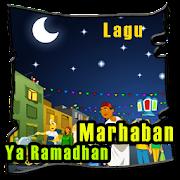 Lagu Marhaban Ya Ramadhan