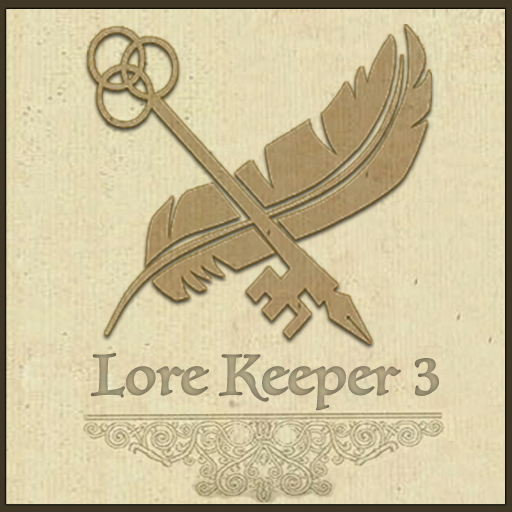 Lore Keeper : Chapter 3